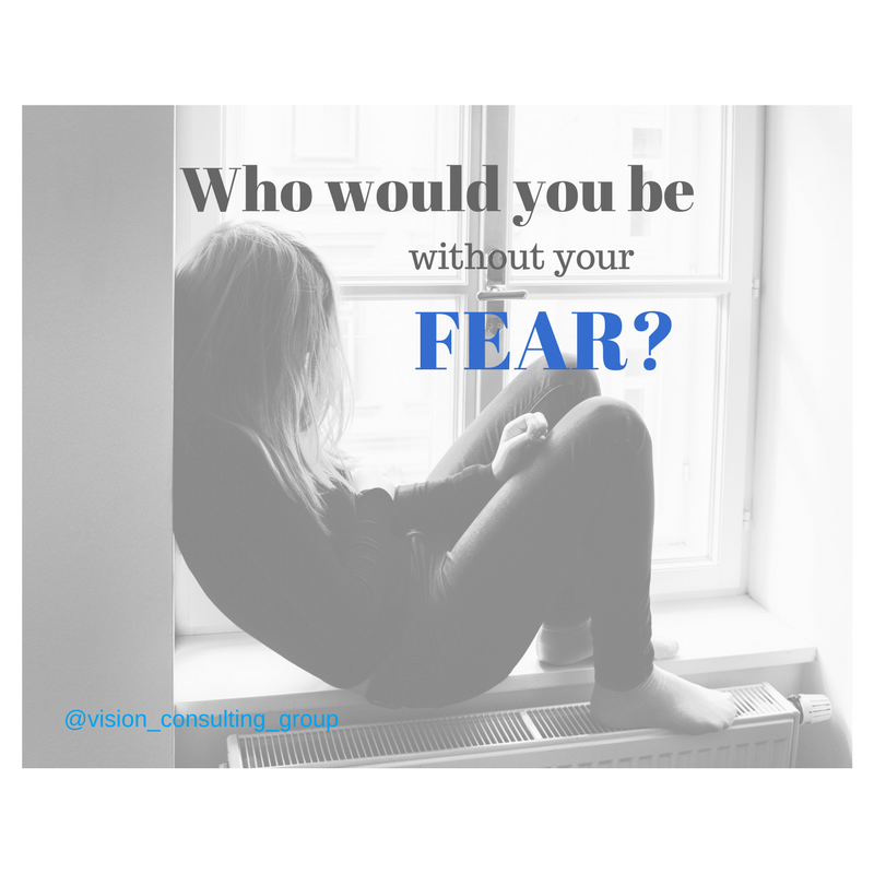 michelle kraft fear vision consulting blog